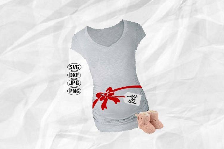 Best Gift Ever Svg, Maternity Svg, Pregnancy Svg example image 1