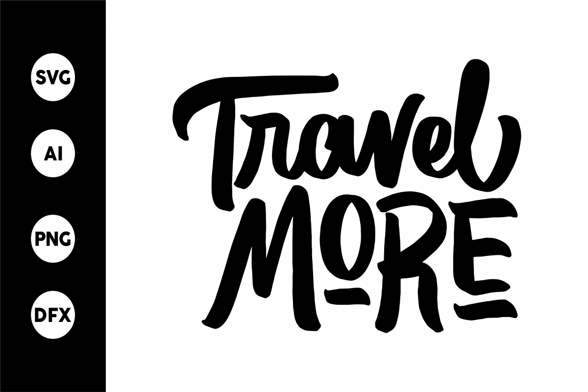 SVG - Travel More example image 1