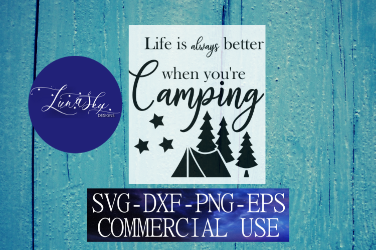 camping, camping quote, outdoors, svg, png, eps, dxf example image 1