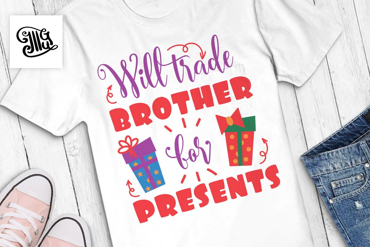 Will trade brother for presents - Christmas kids example image 1