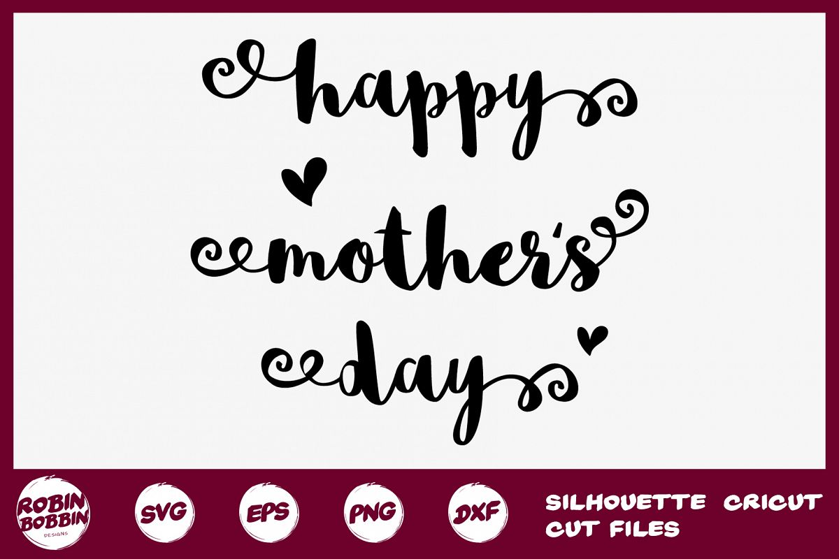 Happy Mothers Day SVG - Mother SVG DXF EPS PNG Crafts example image 1