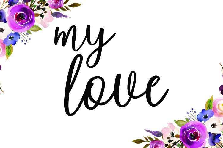 My Love - SVG PNG EPS DXF example image 1