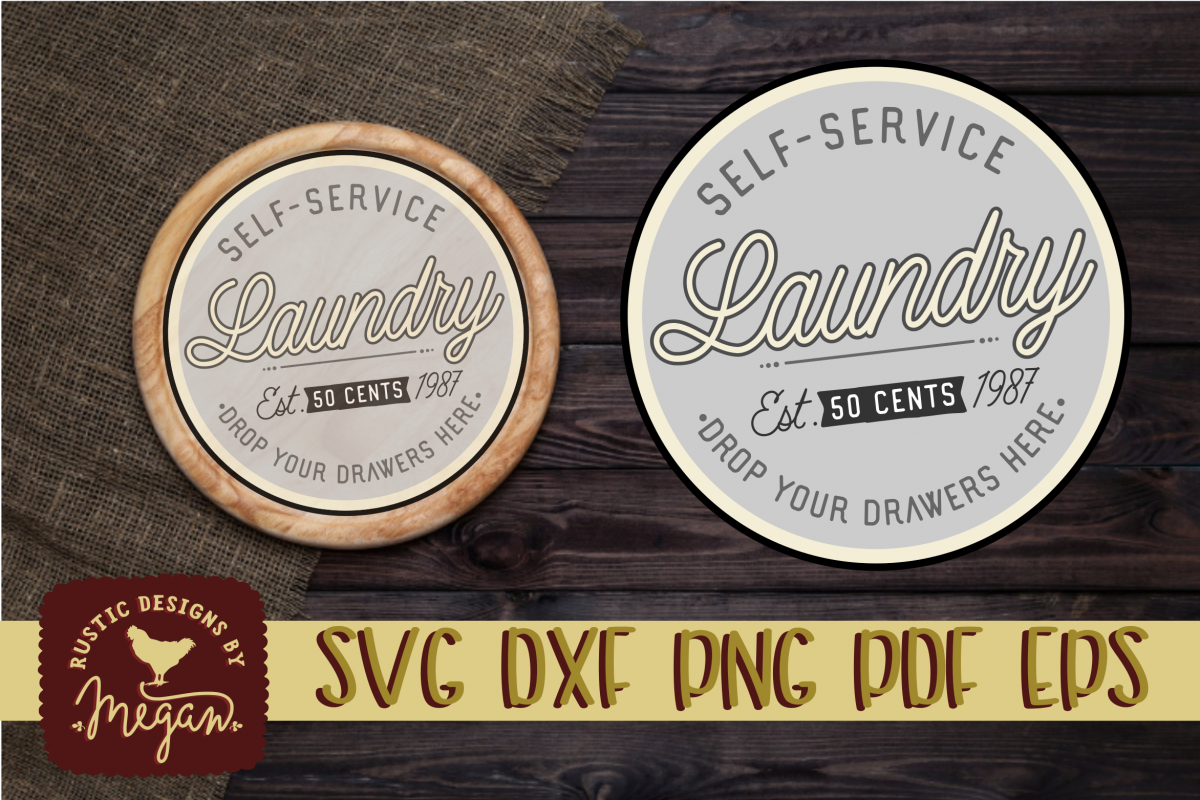 Self Service Rustic Laundry Round SVG EPS DXF cut file example image 1