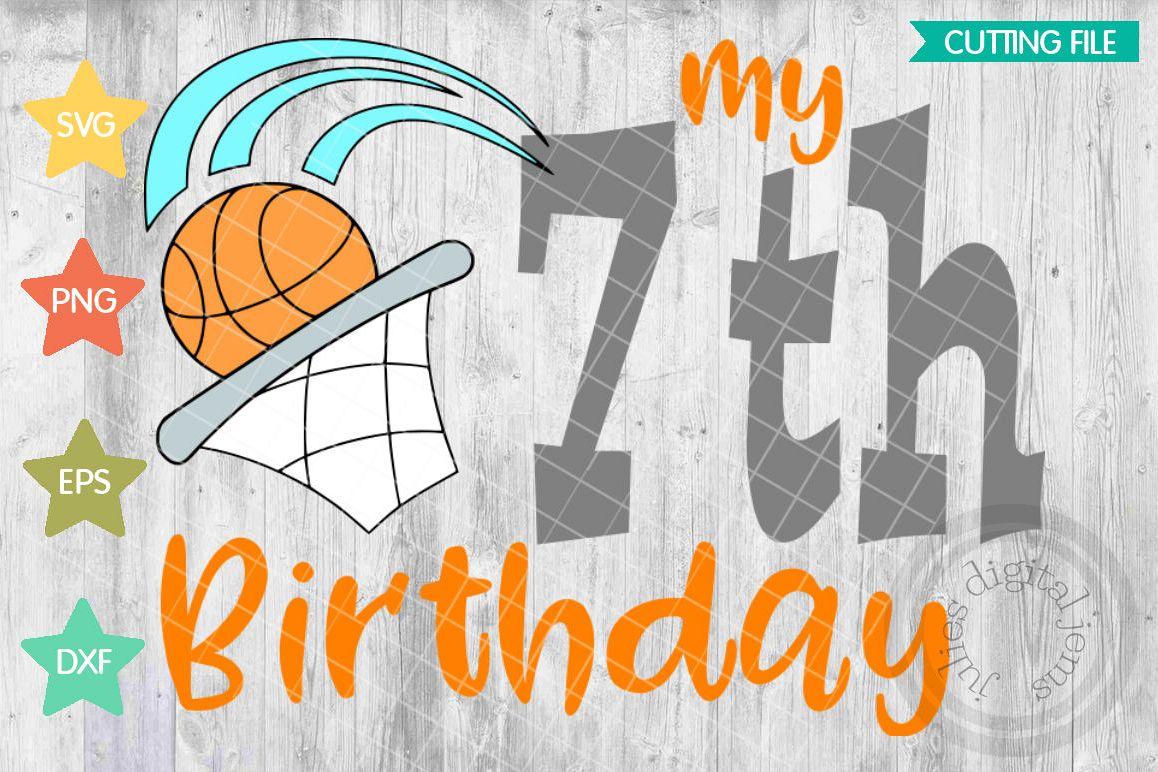 7th Birthday Shirt Boy Svg Basketball Example Image 1