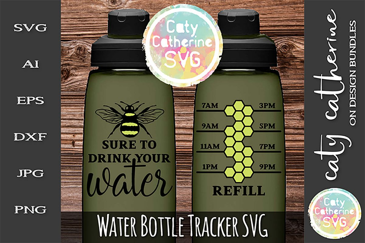 Be Bee Sure To Drink Your Water Water Tracker SVG Cut File example image 1