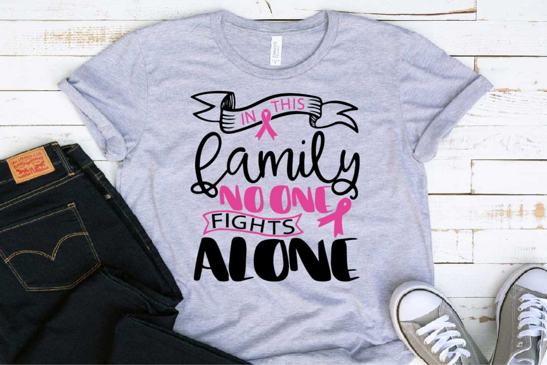 In this family nobody fights alone Breast Cancer svg 1520s example image 1