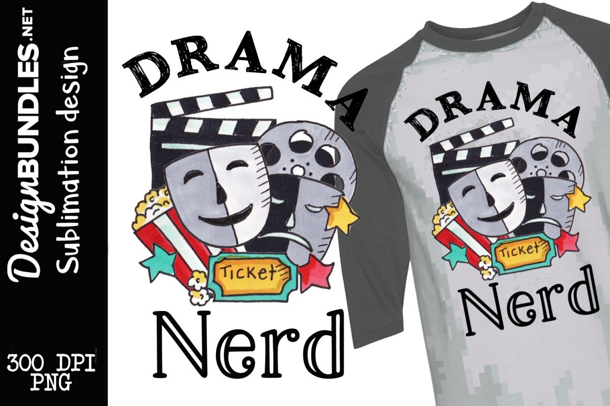 Drama Nerd Sublimation Design example image 1