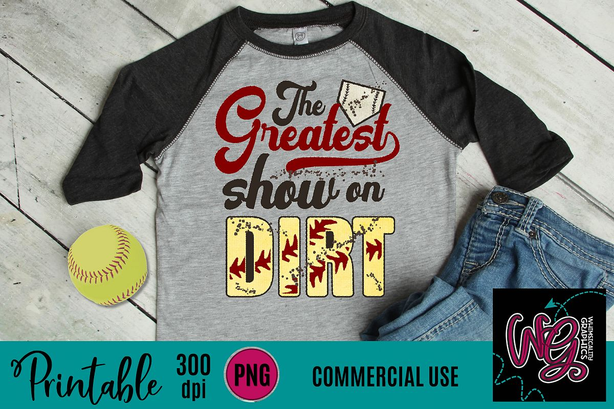 Greatest Show On Dirt Softball Sublimation Printable example image 1