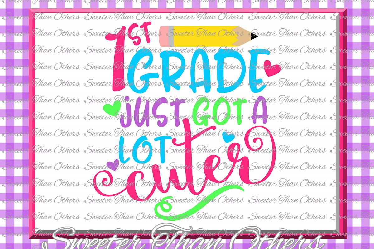 First Grade cuter SVG 1st Grade cut file Last Day of School example image 1