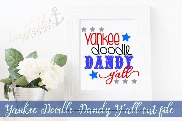 Yankee Doodle Dandy Y'all Cut File SVG example image 1
