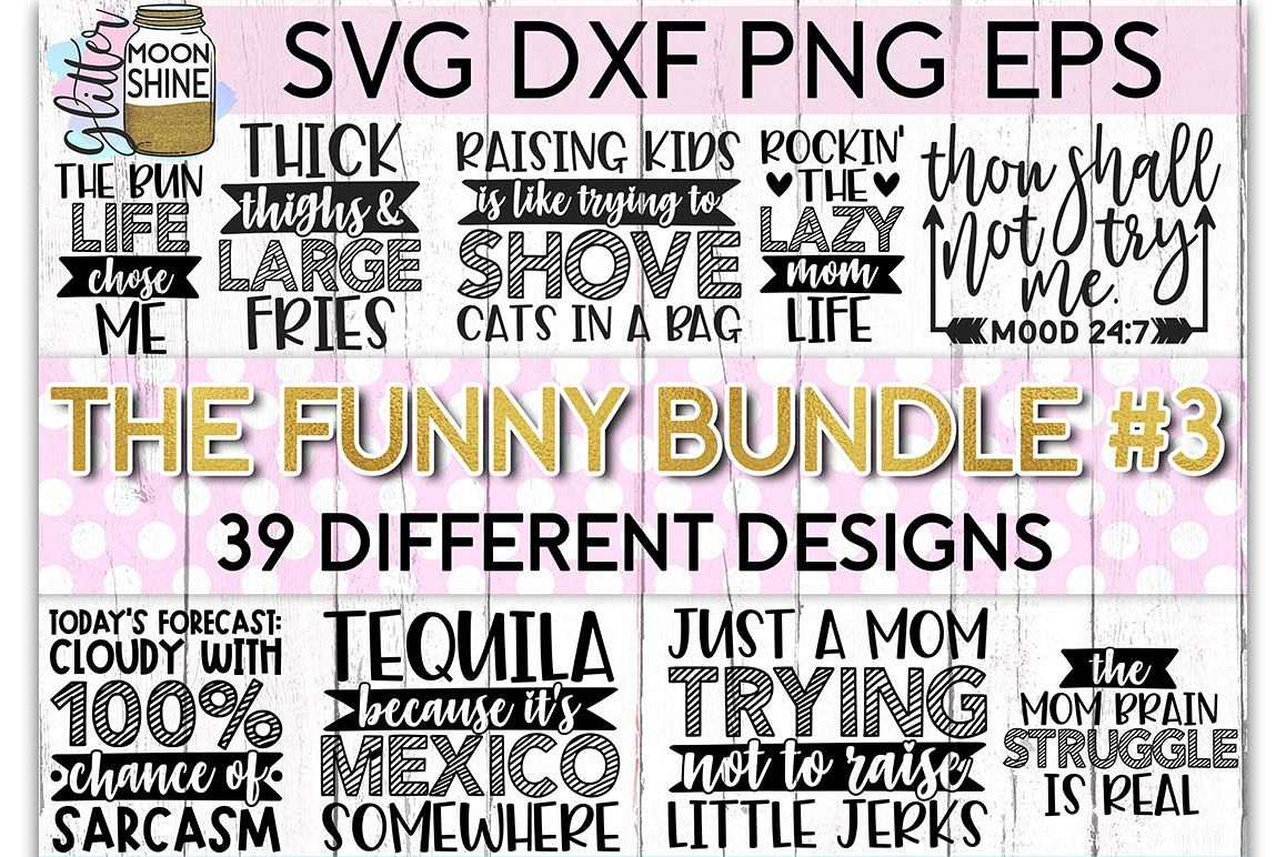 The Funny Bundle of 39 #3 SVG DXF PNG EPS Cutting Files example image 1