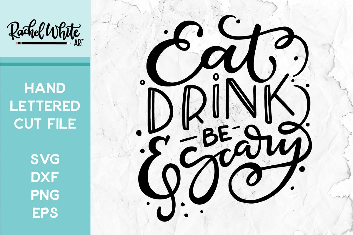 Eat Drink & Be Scary Cut File, SVG example image 1