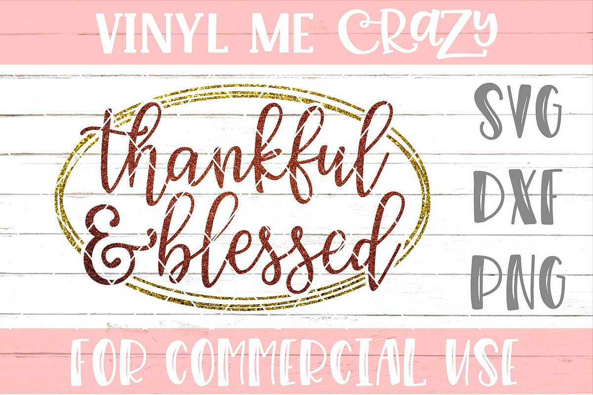 Thankful and Blessed SVG DXF PNG example image 1
