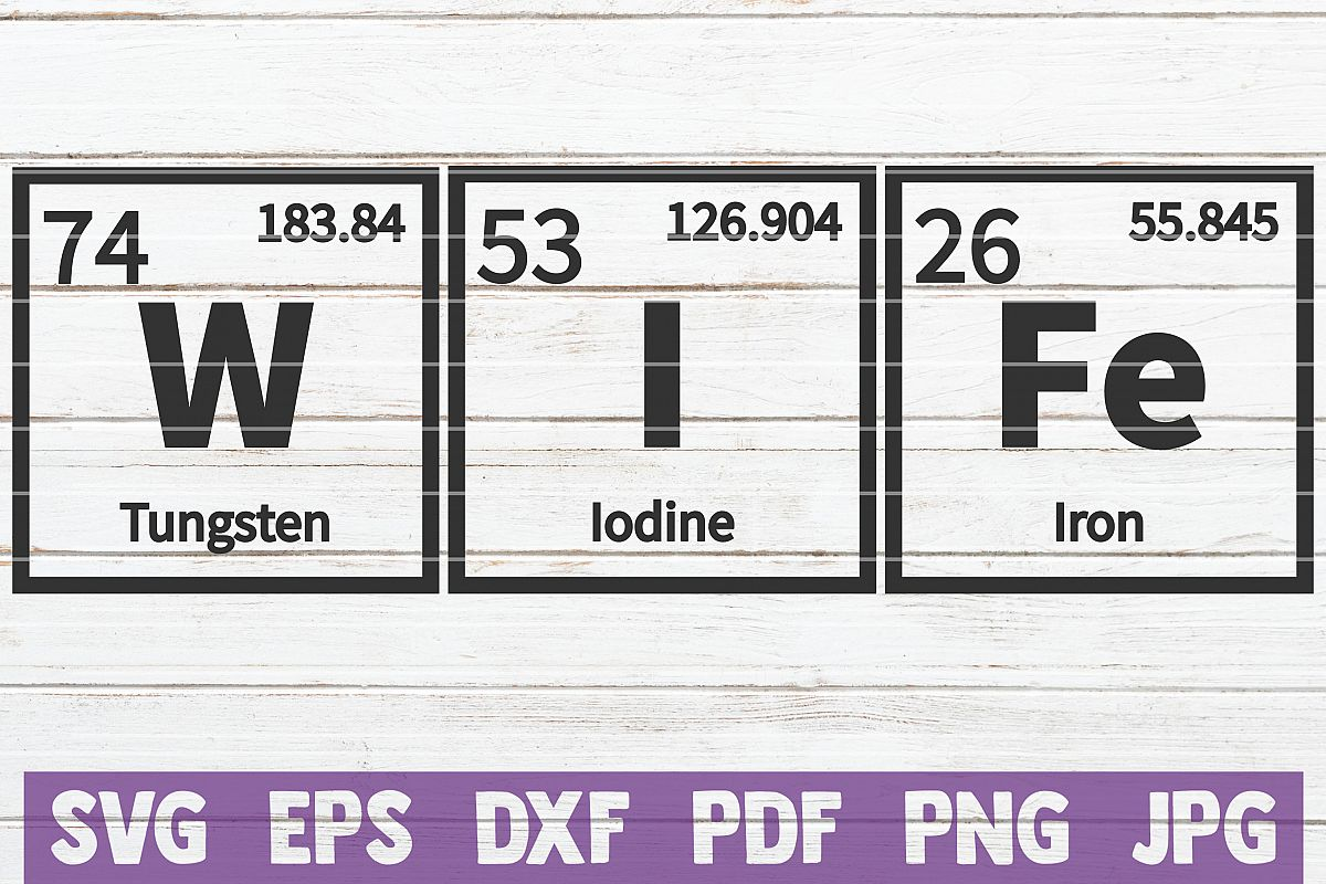 Wife Periodic Table SVG Cut File | commercial use example image 1