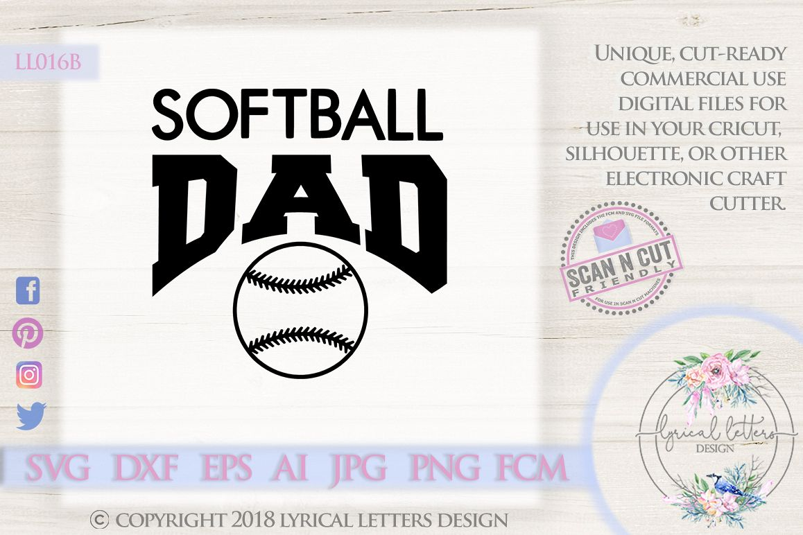 Softball Dad Sports SVG DXF Cut File LL016B example image 1