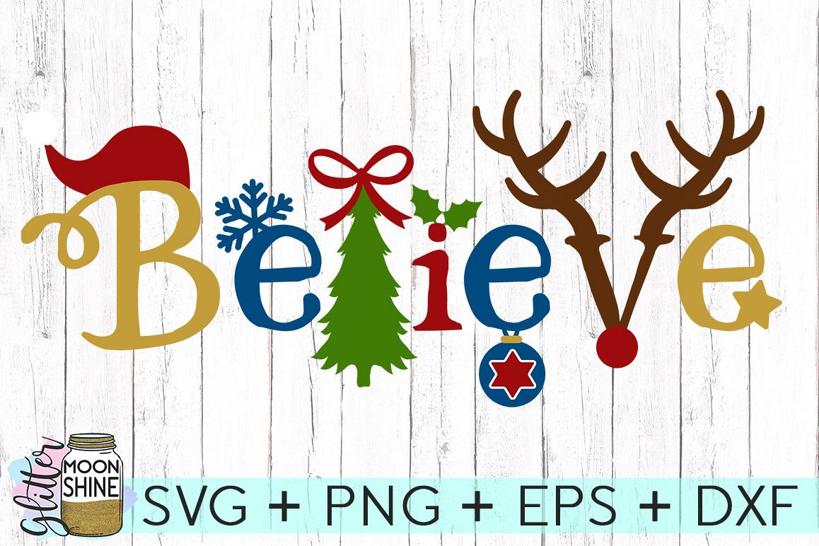 Believe Christmas SVG DXF PNG EPS Cutting Files example image 1