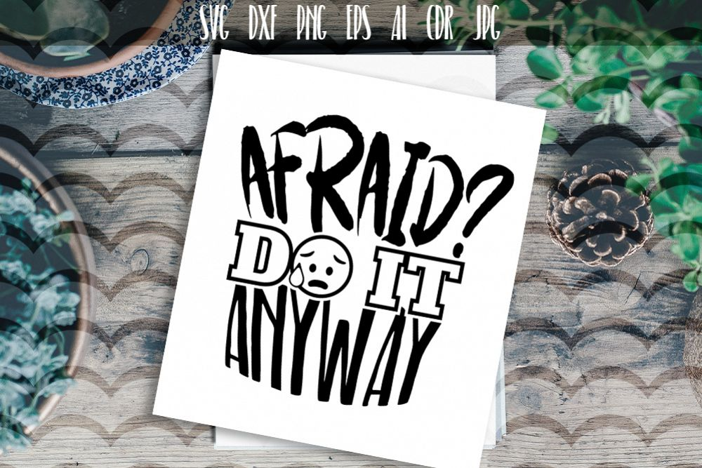 Afraid Do It Anyway Vector Typography example image 1