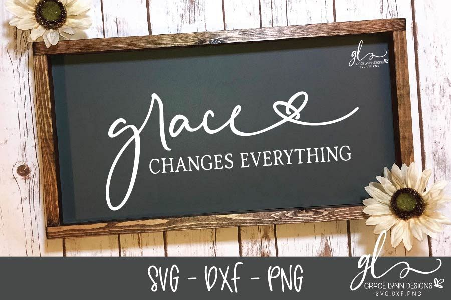Grace Changes Everything - SVG Cut File - SVG, DXF & PNG example image 1