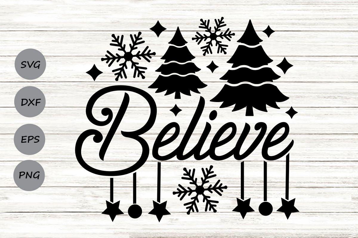 Believe Svg, Christmas Svg, Believe Christmas Svg. example image 1