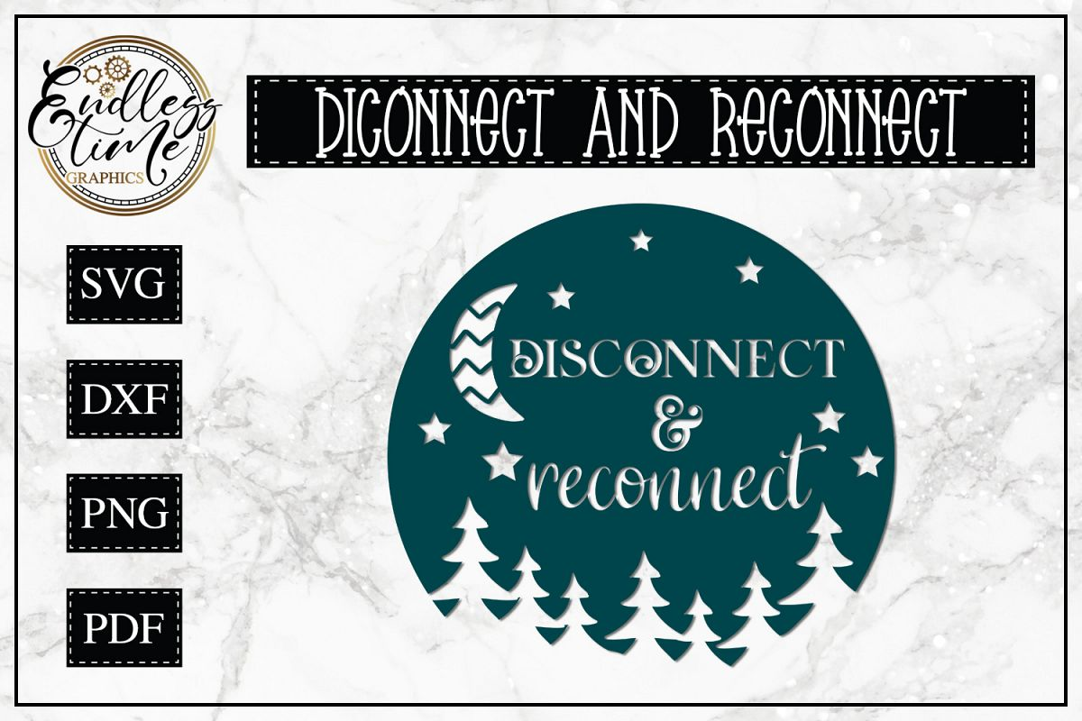 Disconnect and Reconnect SVG - A Camping SVG example image 1