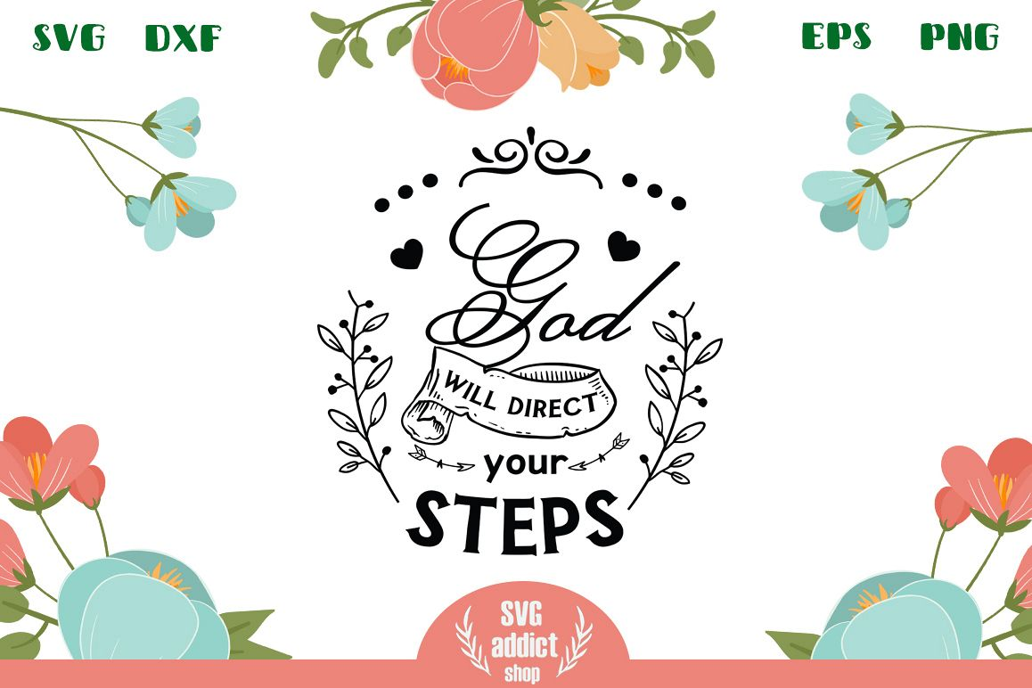 God Will Direct Your Steps SVG Cut File example image 1