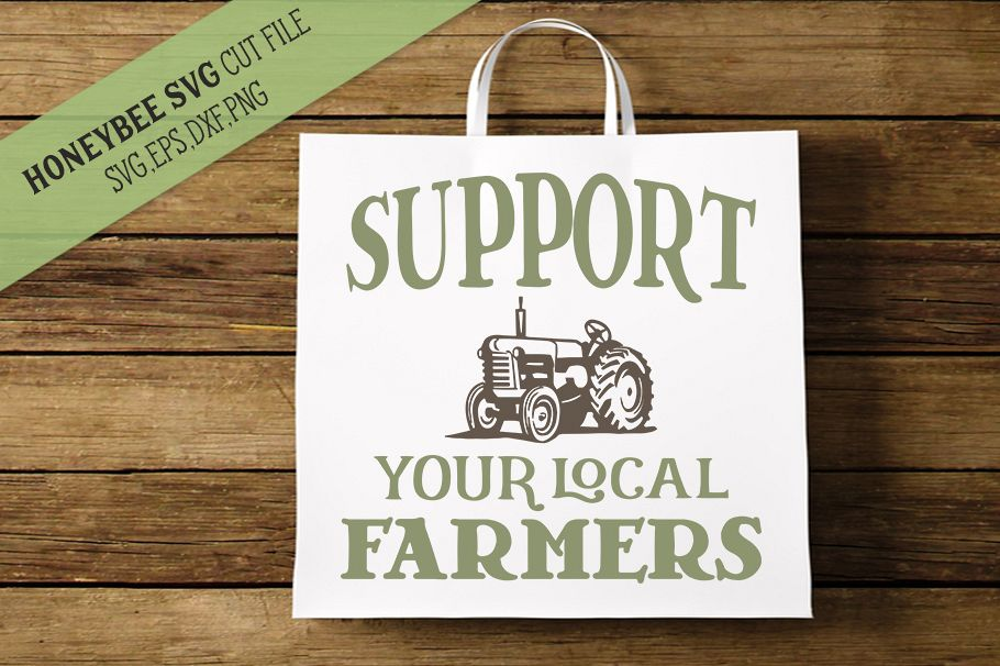 Support Your Local Farmers svg example image 1