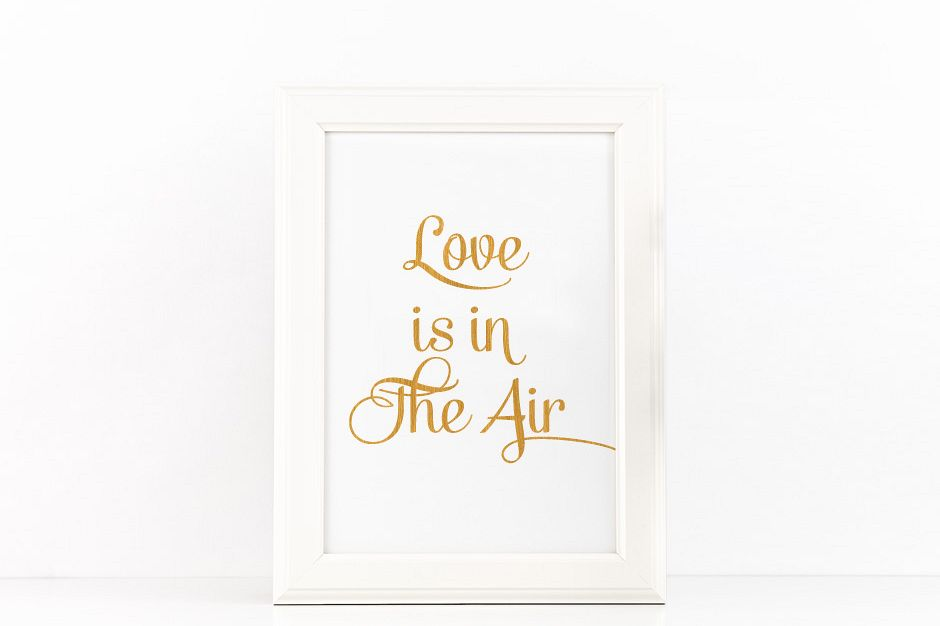 Love is in the Air Poster to Print Inspirational Quote + SVG files example image 1