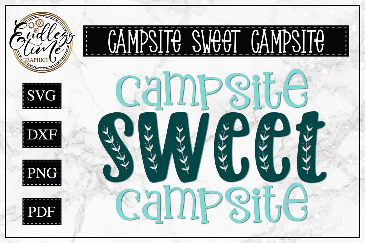 Campsite Sweet Campsite SVG- A Camping Sign SVG example image 1