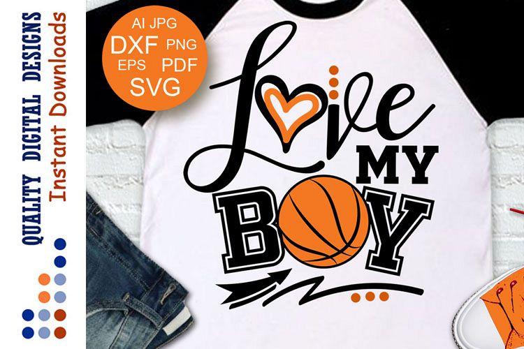Love my boy svg Basketball mom example image 1