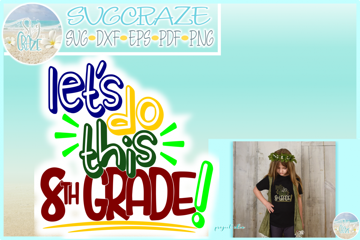 Back to School Let's Do This 8th Grade Quote SVG
