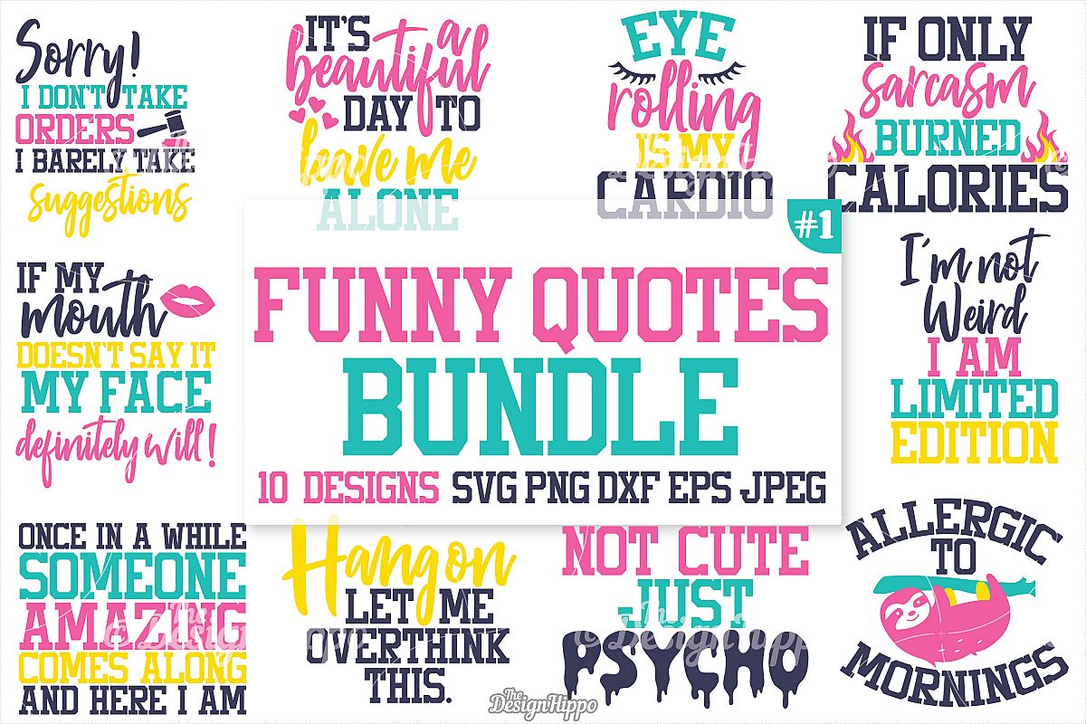 Funny Quotes SVG Bundle, Funny T-Shirt Quotes, SVG, PNG ...