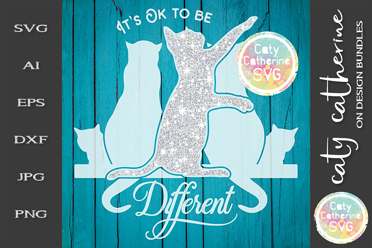 It's Ok To be Different SVG Inspirational Motivational Quote example image 1