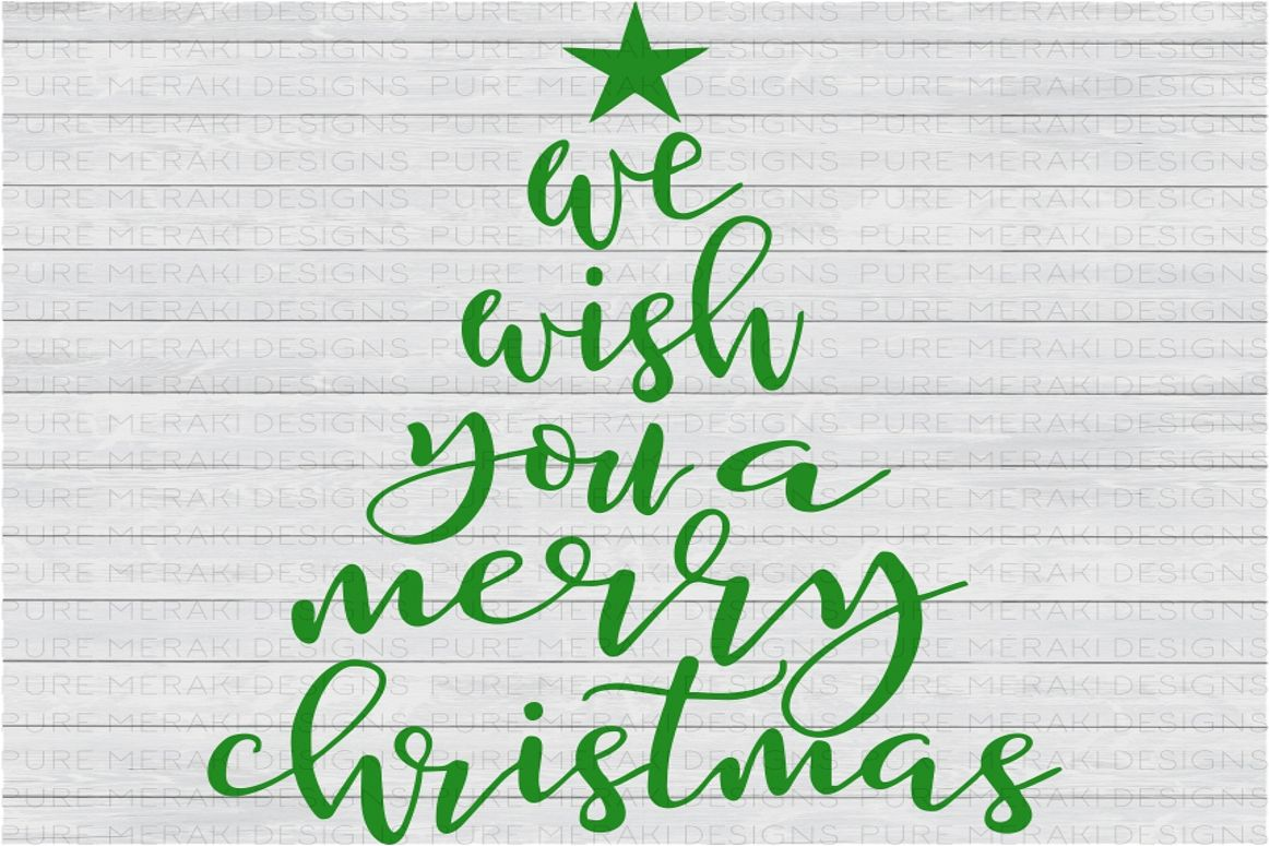 We Wish You a Merry Christmas Tree SVG example image 1