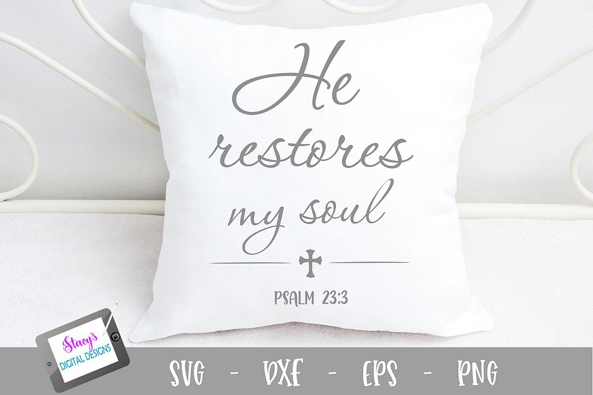 He restores my soul SVG - Christian SVG example image 1