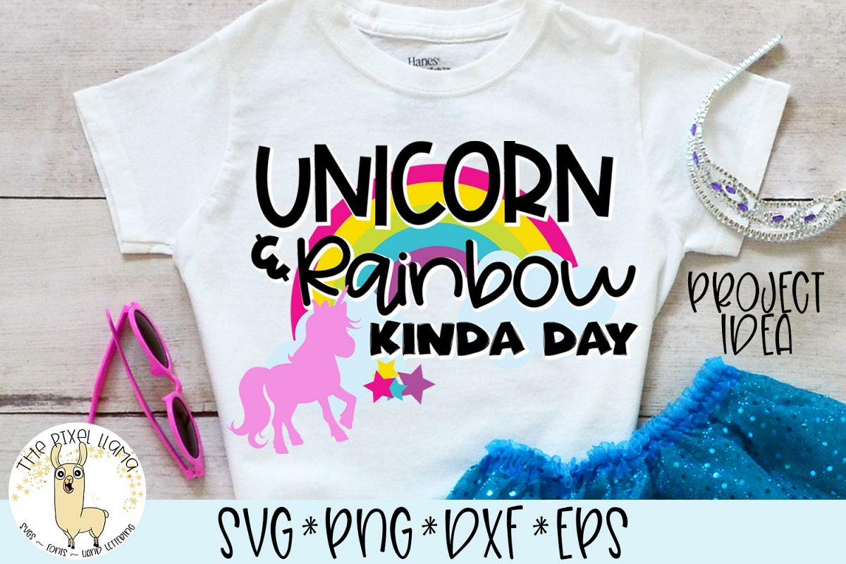 Unicorn Rainbow Kinda Day SVG Cut File example image 1