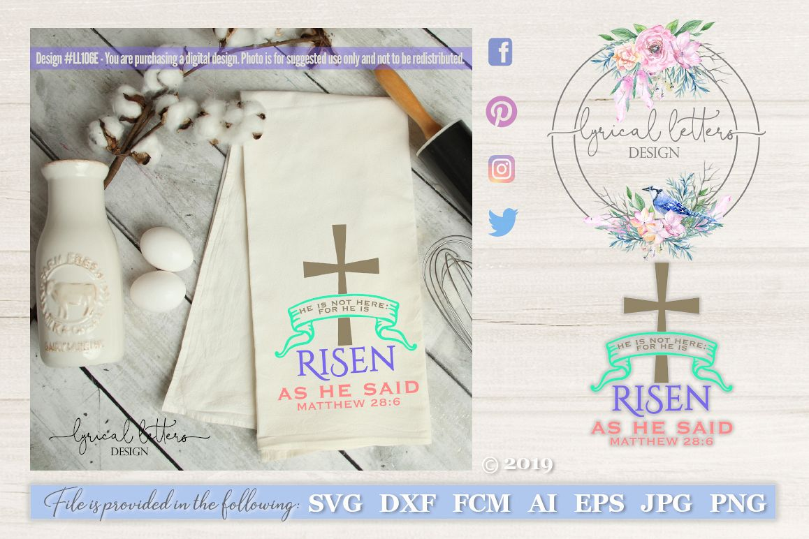 He Is Risen As He Said Matthew 28 SVG DXF FCM LL106E example image 1