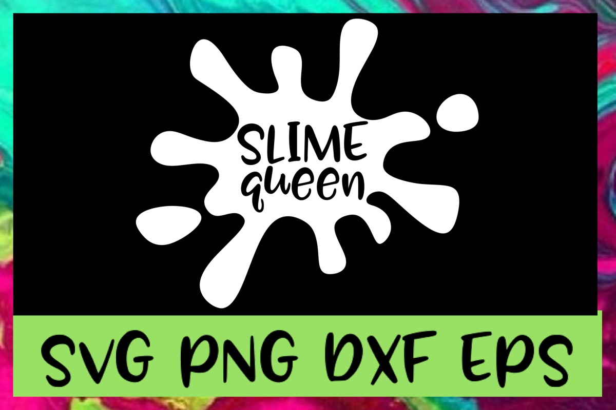 Slime Queen SVG PNG DXF & EPS Design Files example image 1