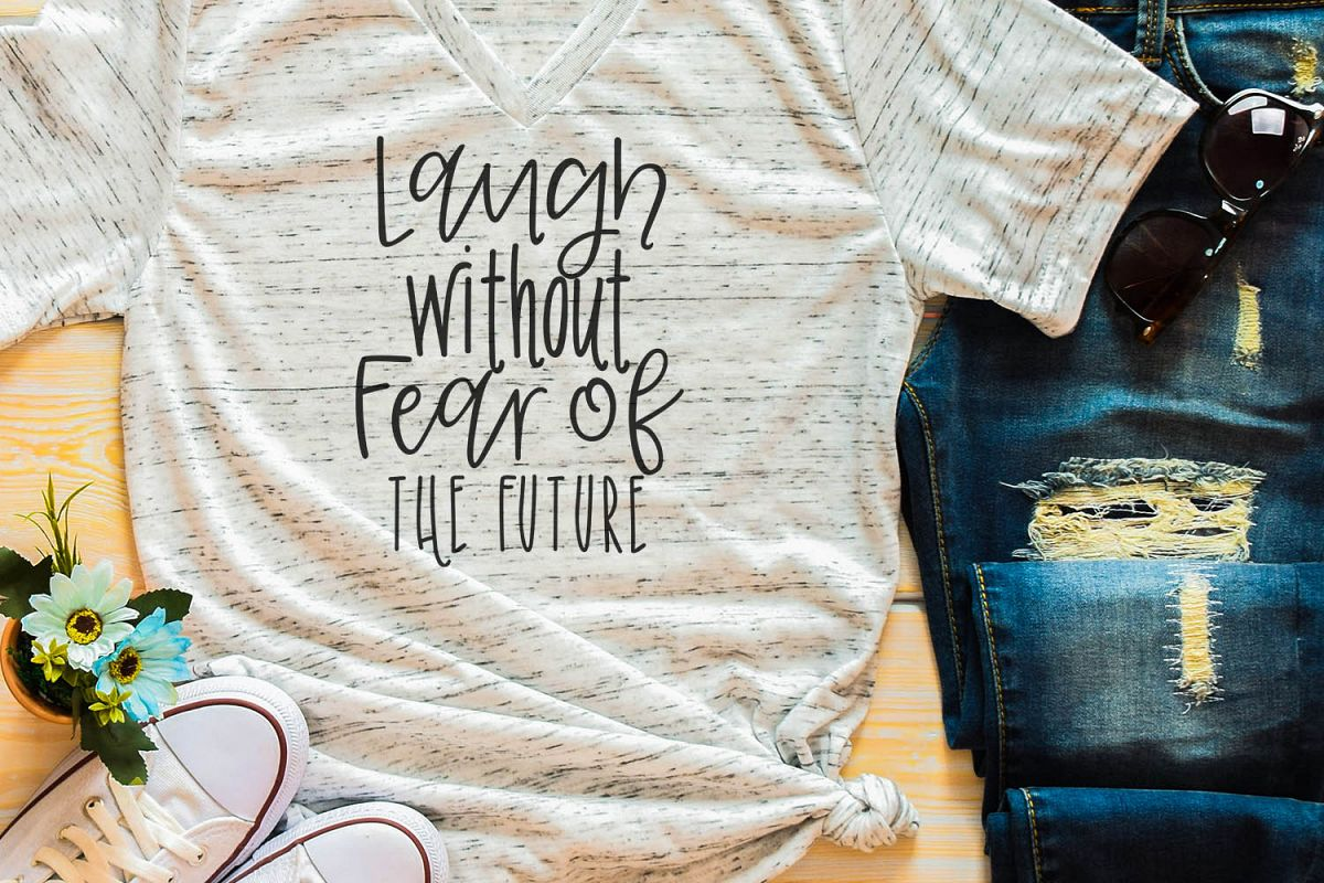 Laugh Without Fear Sublimation Digital Download example image 1