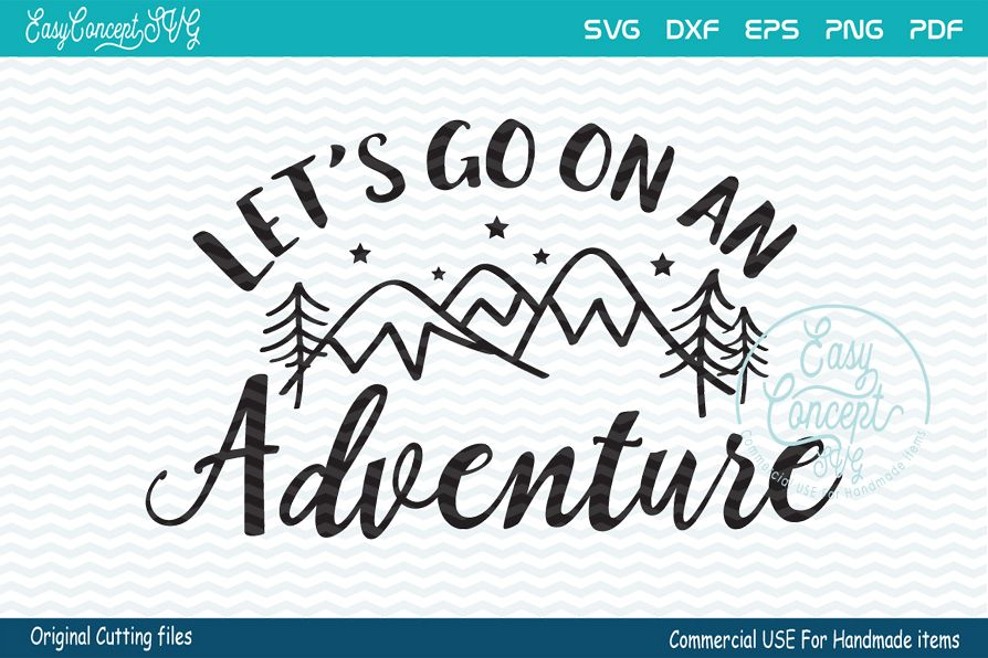 Let's go on an adventure, Let's go on an adventure SVG, Camp example image 1