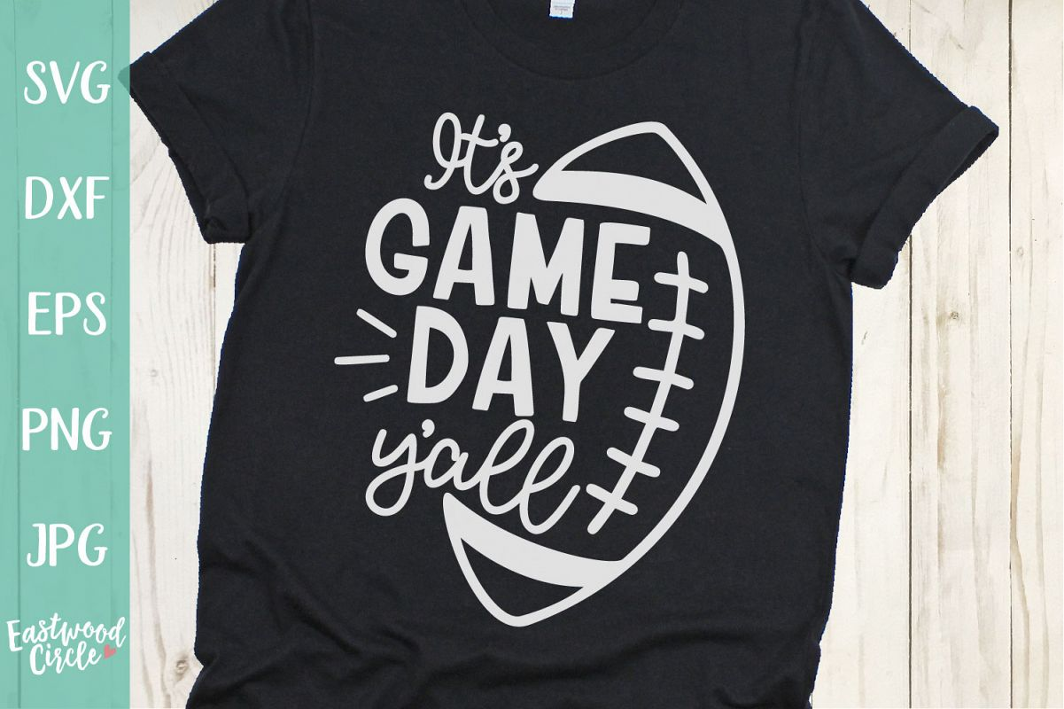 It's Game Day Y'all - Football SVG File for Crafters example image 1