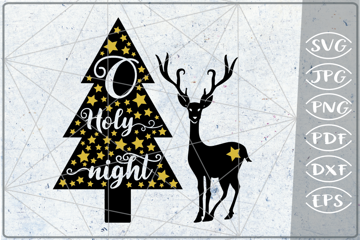 O Holy Night SVG Reindeer Quote SVG Merry Christmas Quote example image 1