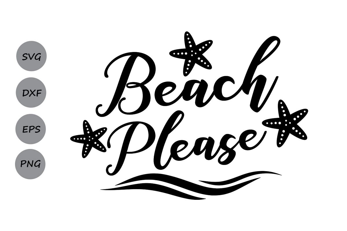 Beach please SVG, Summer SVG, Beach SVG, nautical svg ...