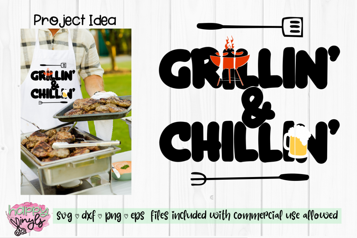 Grillin' & Chillin'- A Summer SVG example image 1