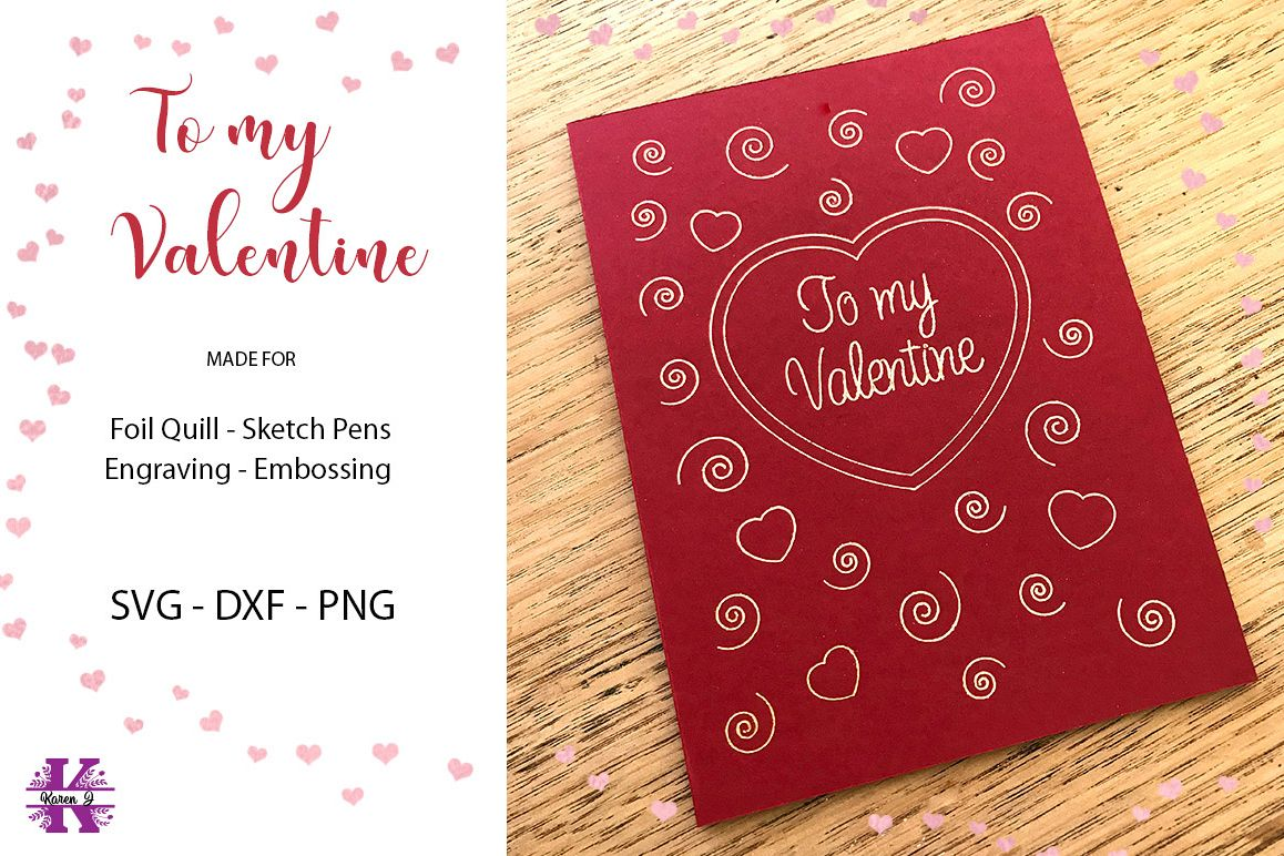 To my Valentine SVG for Foil Quill|Sketch Pen example image 1