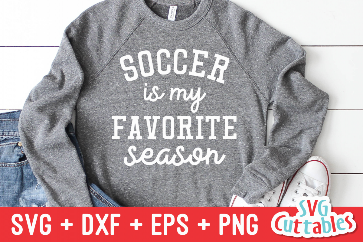 Soccer Is My Favorite Season | Soccer svg Cut File example image 1