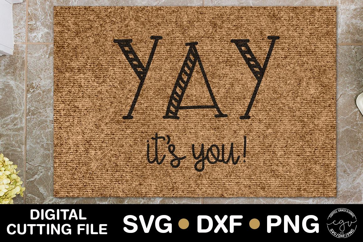 Yay It's You | Doormat SVG  example image 1
