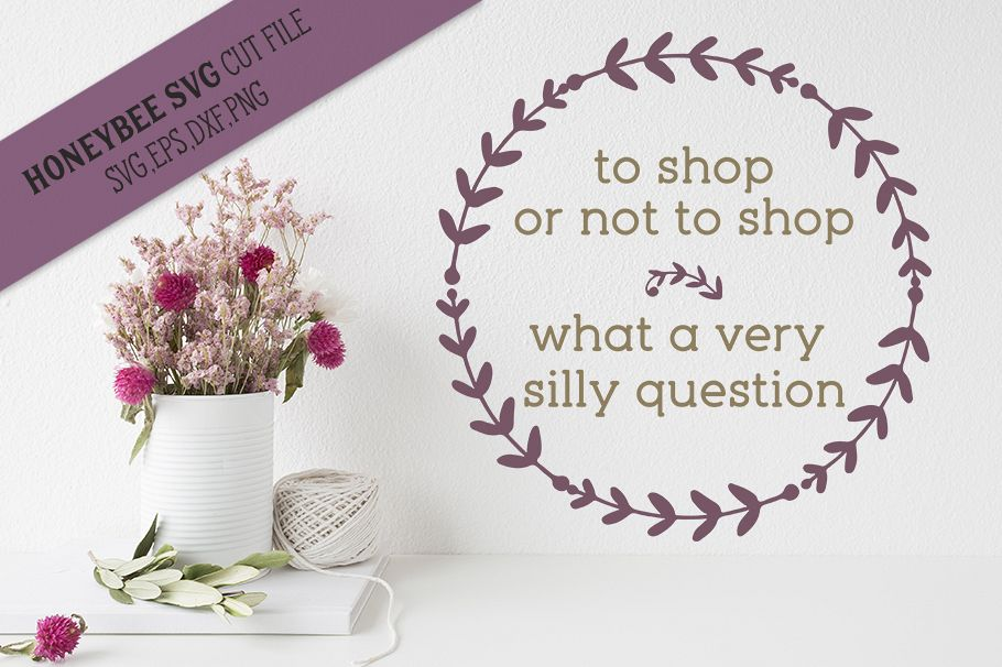 To Shop Or Not To Shop svg example image 1