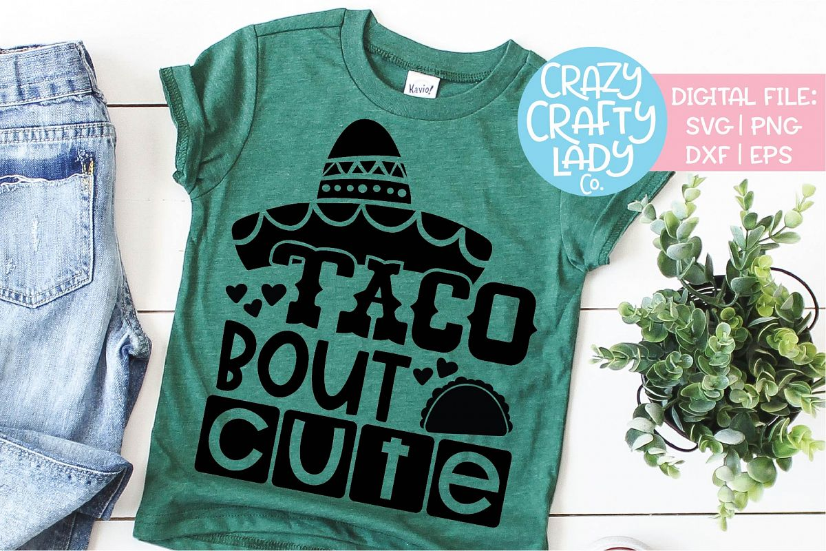 Taco Bout Cute Cinco de Mayo SVG DXF EPS PNG Cut File example image 1