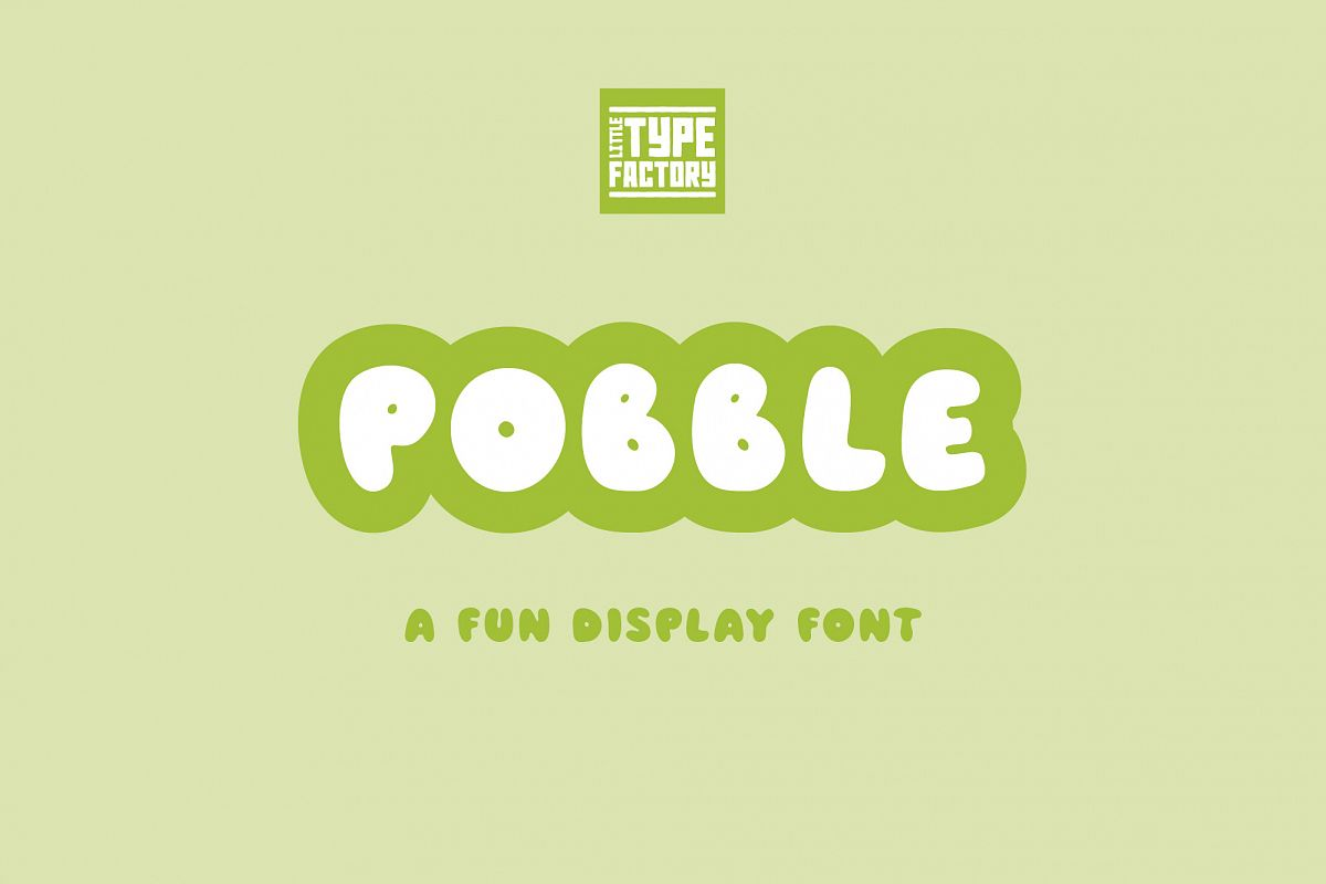 Pobble - a fun, round display font example image 1