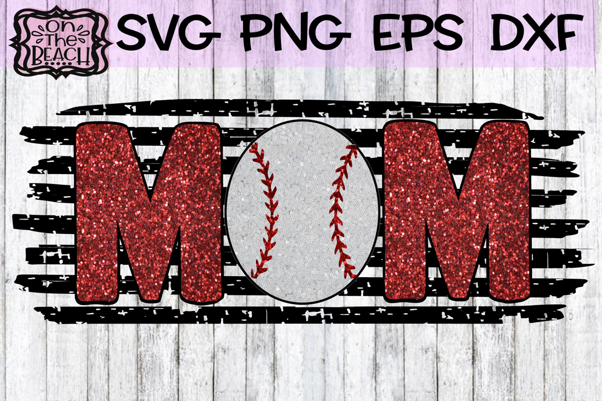 Mom - Baseball- SVG - Glitter PNG for Sublimation example image 1